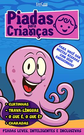 Piadas Para Crianças Ed. 78 - Curtinhas, O que é, o que é? E Charadas - PRODUTO DIGITAL (PDF)