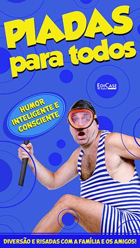 Piadas Para Todos Ed. 40 - Humor Inteligente e Consciente  - PRODUTO DIGITAL (PDF)