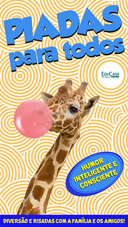 Piadas Para Todos Ed. 41 - Humor Inteligente e Consciente  - PRODUTO DIGITAL (PDF)