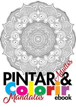 Pintar e Colorir Adultos Ed. 02 - Mandalas - PRODUTO DIGITAL (PDF)  - EdiCase Publicações
