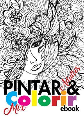 Pintar e Colorir Adultos Ed. 03 - Mix - PRODUTO DIGITAL (PDF)  - EdiCase Publicações