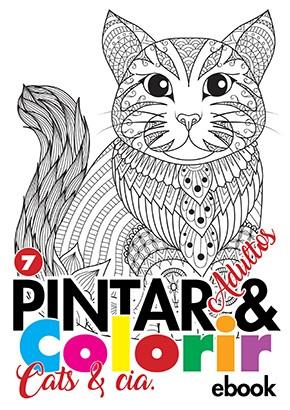 Pintar e Colorir Adultos Ed. 07 - Cats e Cia - PRODUTO DIGITAL (PDF)
