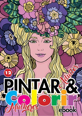 Pintar e Colorir Adultos Ed. 12 - Mulheres - PRODUTO DIGITAL (PDF)