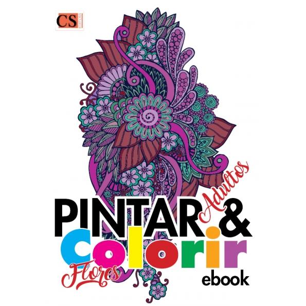 Pintar e Colorir Adultos Ed. 17 - Flores - PRODUTO DIGITAL (PDF)