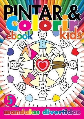 Pintar e Colorir Kids Ed. 05 - Mandalas Divertidas - PRODUTO DIGITAL (PDF)