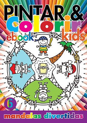 Pintar e Colorir Kids Ed. 06 - Mandalas Divertidas - PRODUTO DIGITAL (PDF)