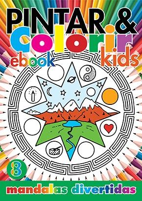 Pintar e Colorir Kids Ed. 08 - Mandalas Divertidas - PRODUTO DIGITAL (PDF)