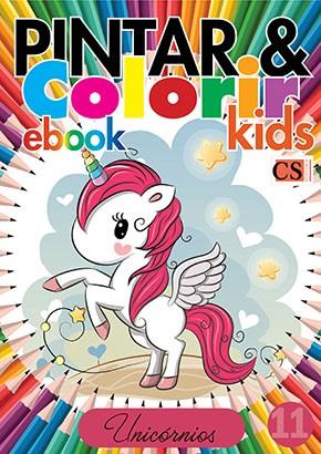 Pintar e Colorir Kids Ed. 11 - Unicórnios - PRODUTO DIGITAL (PDF)