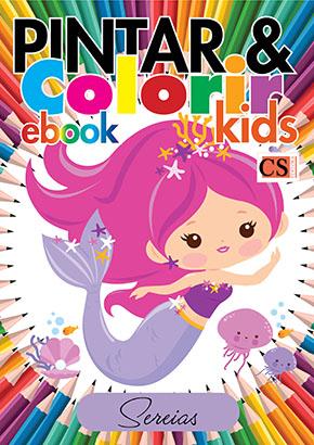 Pintar e Colorir Kids Ed. 13 - Sereias - PRODUTO DIGITAL (PDF)