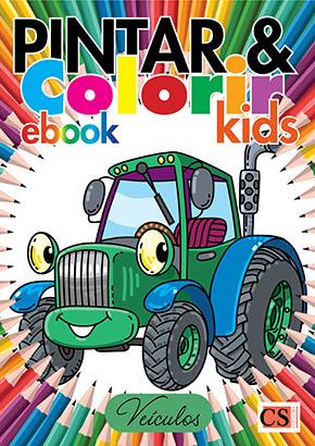 Pintar e Colorir Kids Ed. 17 - Veiculos - PRODUTO DIGITAL (PDF)