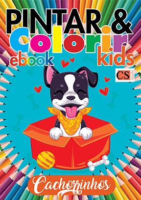 Pintar e Colorir Kids Ed. 31 - Cachorrinhos - PRODUTO DIGITAL (PDF)
