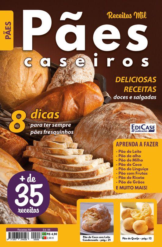 Receitas Mil Ed. 06 - Pães Caseiros  - EdiCase Publicações