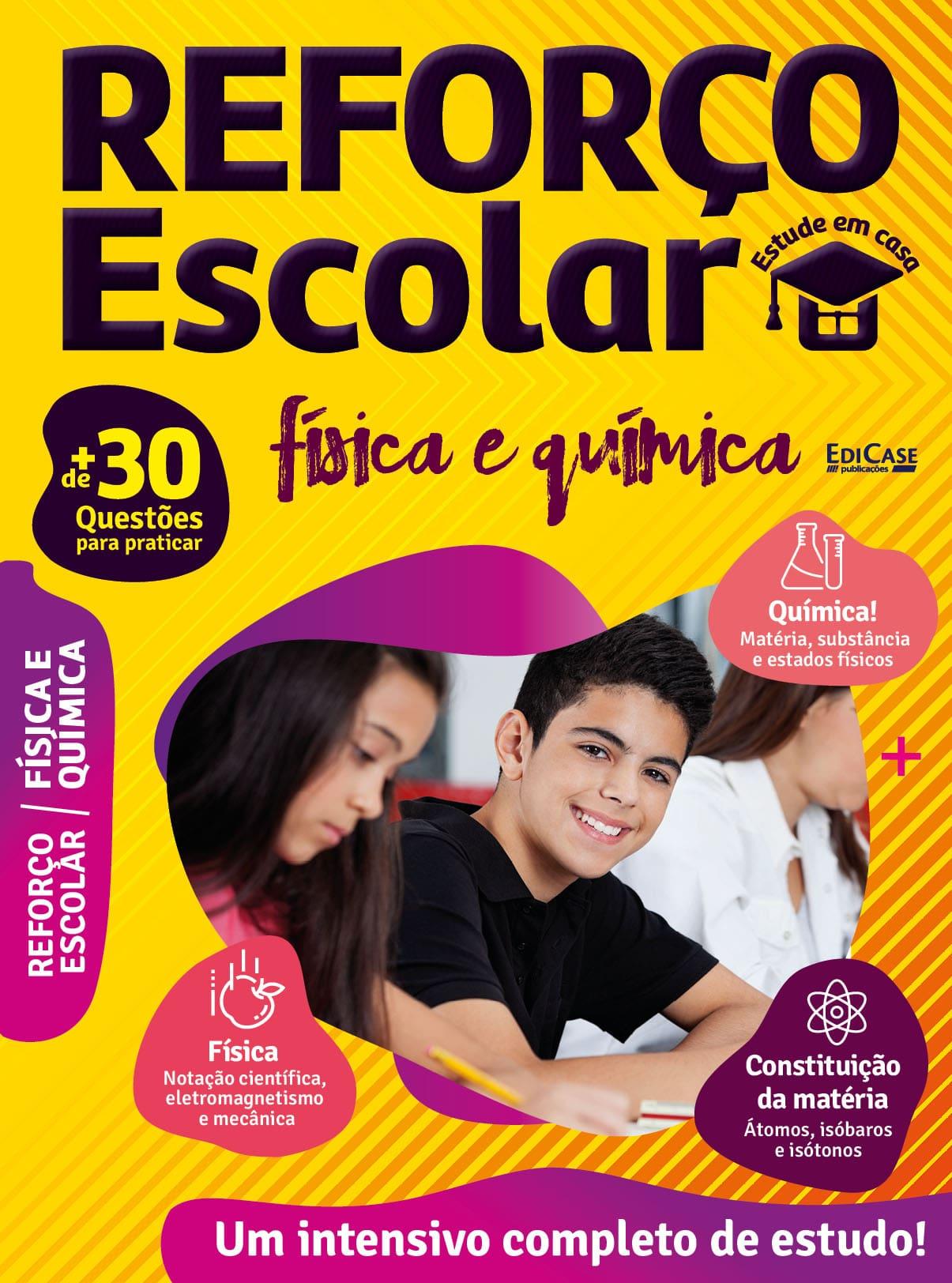 Reforço Escolar - Estude em Casa Ed. 04 - Física e Química  - EdiCase Publicações