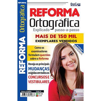Reforma Ortográfica Ed. 09  - EdiCase Publicações