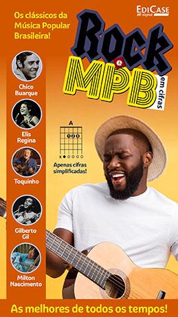 Rock e MPB Em Cifras Ed. 04 - Os clássicos da Música Popular Brasileira - *PRODUTO DIGITAL (PDF)