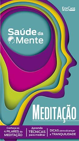 Saúde da Mente Ed. 02 - Meditação  - PRODUTO DIGITAL (PDF)  - EdiCase Publicações
