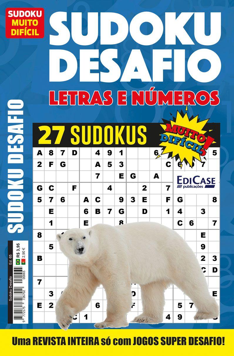 Sudoku Desafio Ed. 65 - Muito Difícil - Só Super Desafio - Com Letras e Números  - EdiCase Publicações