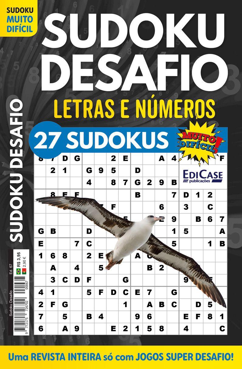 Sudoku Desafio Ed. 67 - Muito Difícil - Só Super Desafio - Com Letras e Números - Gaivota  - EdiCase Publicações