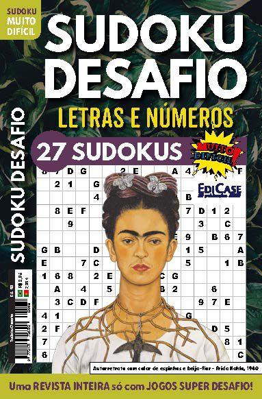 Sudoku Desafio Ed. 68 - Muito Difícil - Só Super Desafio - Com Letras e Números - Frida  - EdiCase Publicações