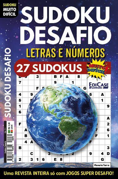 Sudoku Desafio Ed. 71 - Muito Difícil - Só Super Desafio - Com Letras e Números - Planeta Terra  - EdiCase Publicações