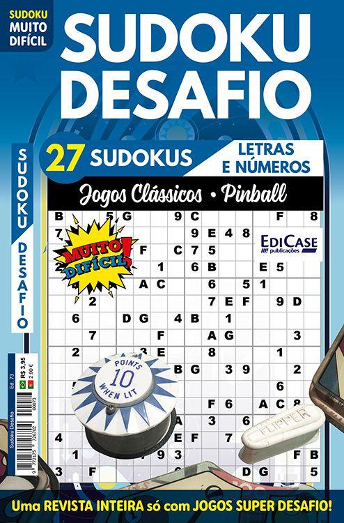 Sudoku Desafio Ed. 73 - Muito Difícil - Só Super Desafio - Com Letras e Números - Jogos Clássicos (Pinball)  - EdiCase Publicações