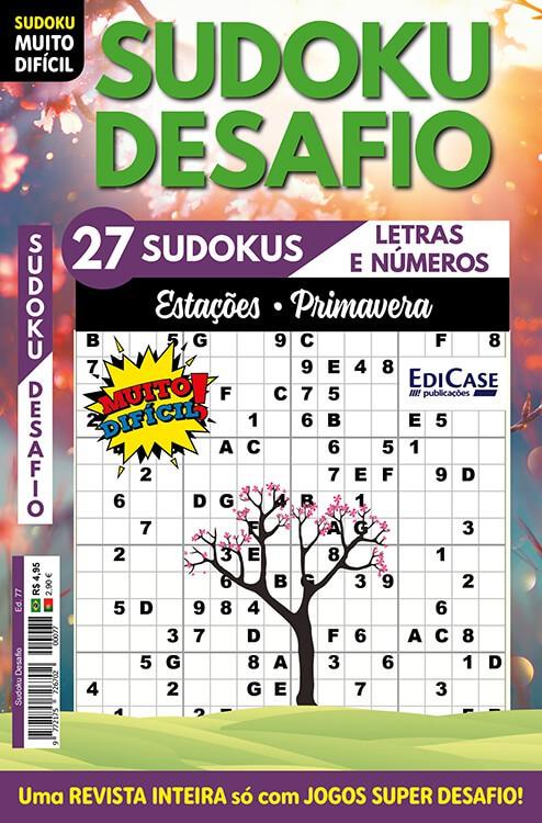 Sudoku Desafio Ed. 77 - Muito Difícil - Só Super Desafio - Com Letras e Números - Estações - Primavera  - EdiCase Publicações