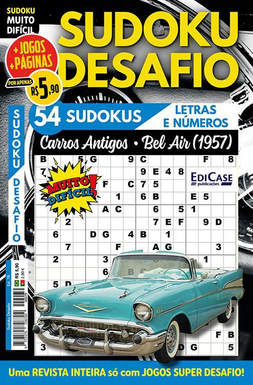 Sudoku Desafio Ed. 79 - Muito Difícil - Só Super Desafio - Com Letras e Números - Carros Antigos - Bel Air (1957)  - EdiCase Publicações