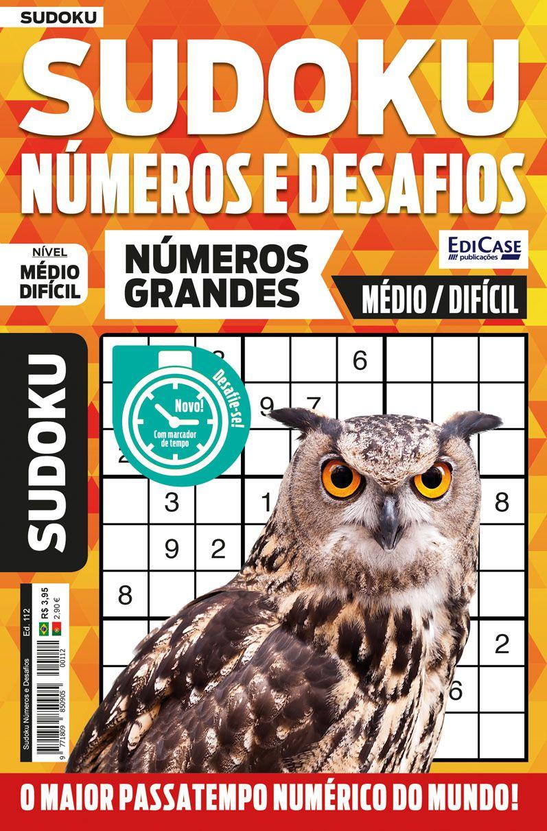 Sudoku Números e Desafios Ed. 112 - Médio/Difícil - Só Jogos 9x9 - Números Grandes   - EdiCase Publicações