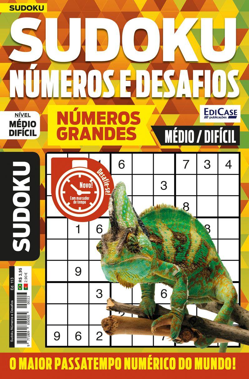 Sudoku Números e Desafios Ed. 113 - Médio/Difícil - Só Jogos 9x9 - Números Grandes   - EdiCase Publicações
