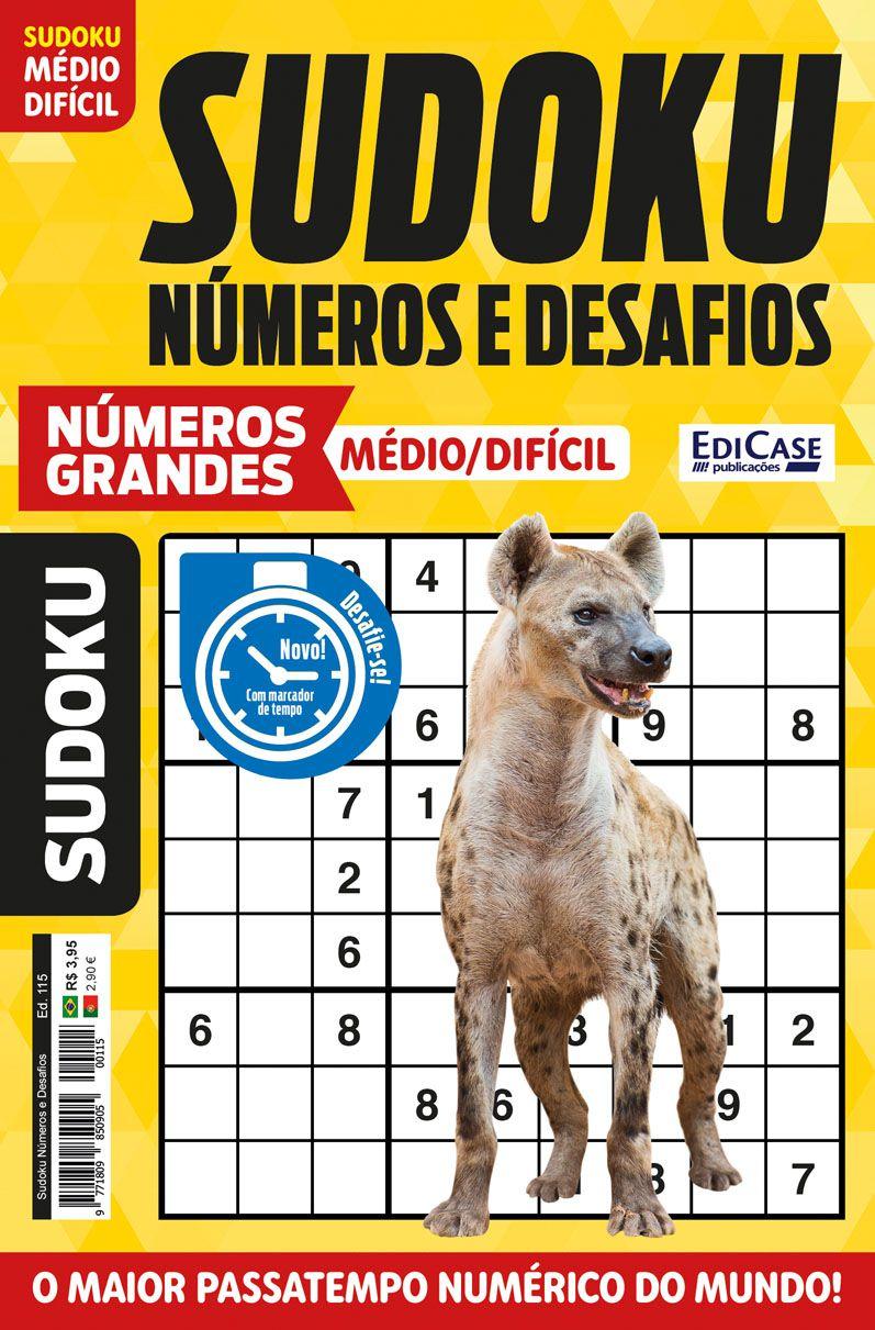 Sudoku Números e Desafios Ed. 115 - Médio/Difícil - Só Jogos 9x9 - Números Grandes   - EdiCase Publicações