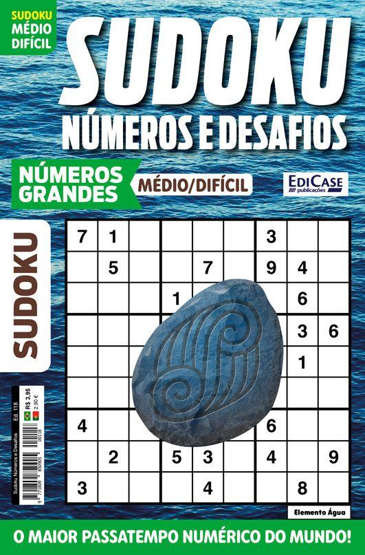 Sudoku Números e Desafios Ed. 118 - Médio/Difícil - Só Jogos 9x9 - Números Grandes - Elemento Água  - EdiCase Publicações