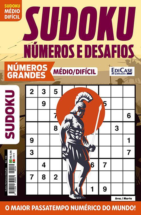 Sudoku Números e Desafios Ed. 119 - Médio/Difícil - Só Jogos 9x9 - Números Grandes - Ares/Marte