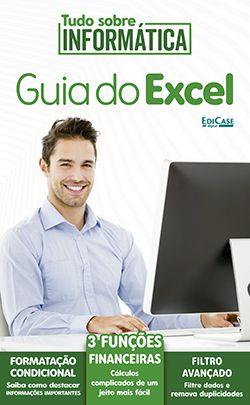 Tudo Sobre Informática Ed. 06 - Guia do Excel - PRODUTO DIGITAL (PDF)  - EdiCase Publicações