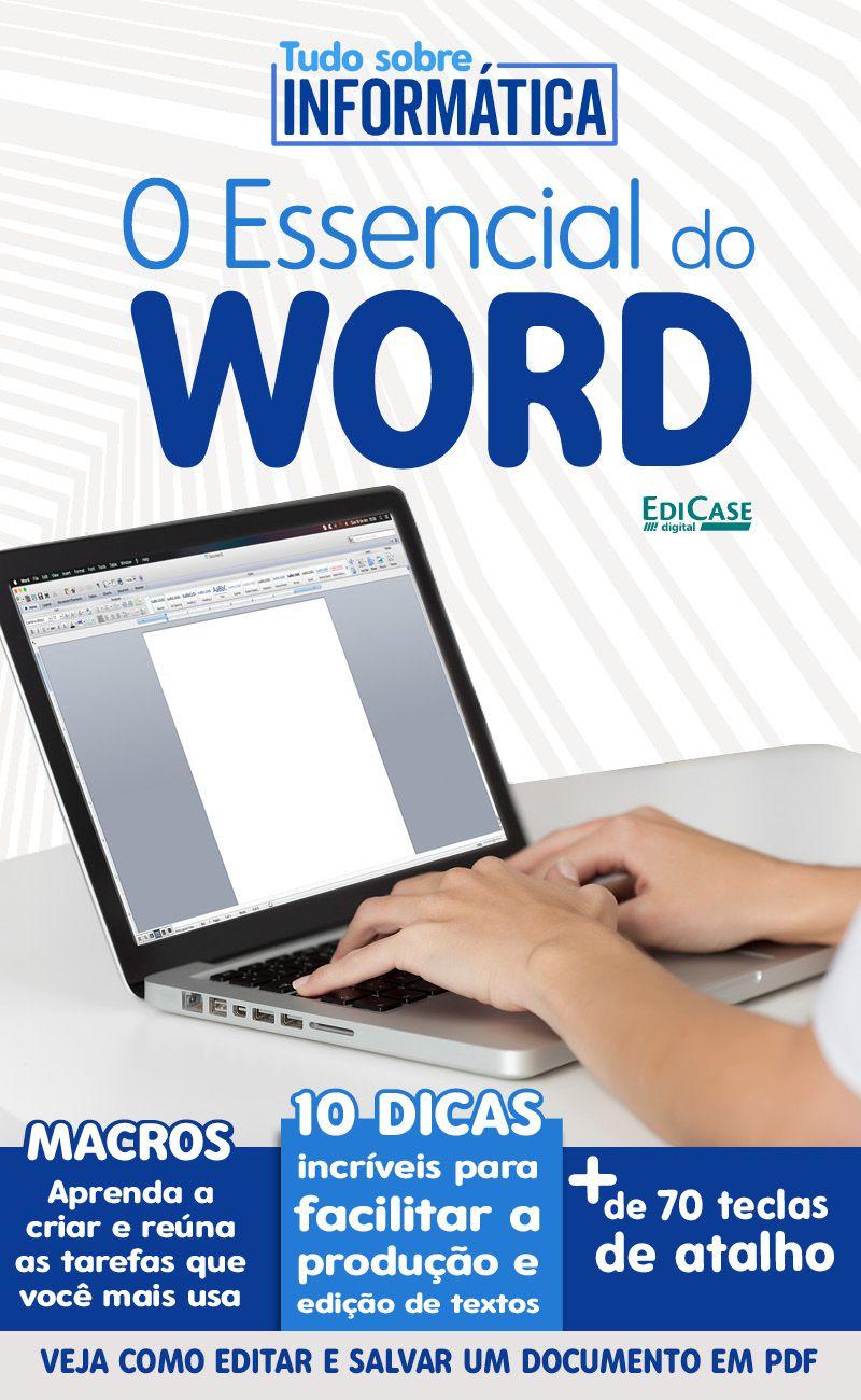 Tudo Sobre Informática Ed. 09 - O Essencial do Word - PRODUTO DIGITAL (PDF)  - EdiCase Publicações