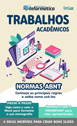 Tudo Sobre Informática Ed. 27 - Trabalhos Acadêmicos - PRODUTO DIGITAL (PDF)