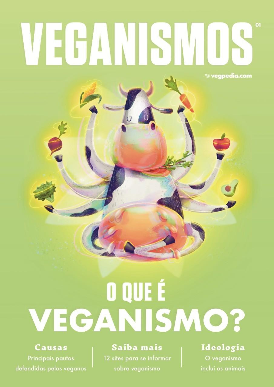 Veganismos Ed. 01 - O Que é Veganismo? - PRODUTO DIGITAL (PDF)