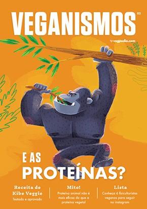 Veganismos Ed. 02 - E as Proteínas? - PRODUTO DIGITAL (PDF)