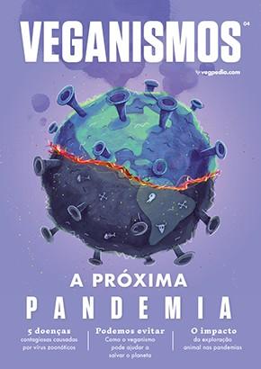 Veganismos Ed. 04 - A Lição das Pandemias  - PRODUTO DIGITAL (PDF)