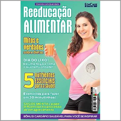 Vivendo Com Qualidade - Ed. 31 (Reeducação Alimentar)  - EdiCase Publicações