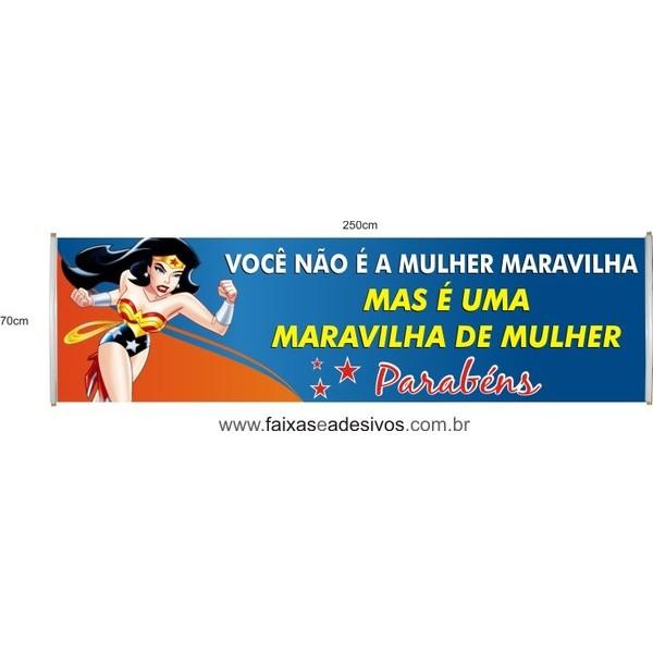 Faixa Mulher Maravinha - Metro  - FAC Signs Impressão Digital