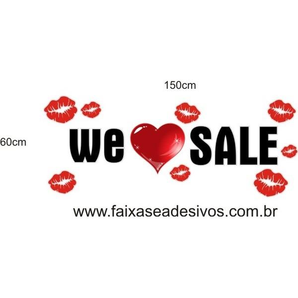 Adesivo We ? Sale 1,50 x 0,60m  - Fac Signs