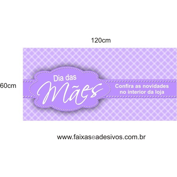 Adesivo Dia das Mães Tarjas Xadrez 1,20 x 0,60m  - FAC Signs Impressão Digital