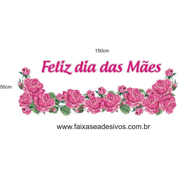 Adesivos Dia das Mães rosas Pink charme 150x50cm  - Fac Signs