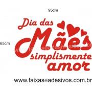 Adesivo Dias das Mães Simplesmente Amor 95 x 65cm