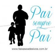 Adesivo Dia dos Pais P222 - Escolha as opções
