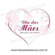 A529M - Adesivo Dia das Mães - Coração Delicado