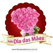 A549M - Adesivo Dia das Mães - Flamula de Rosas