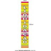 Adesivo LIQUIDAÇÃO vertical 250x40cm - LIQ09LIS
