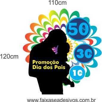 Dia dos Pais Cores 1,20x1,10m  - Fac Signs