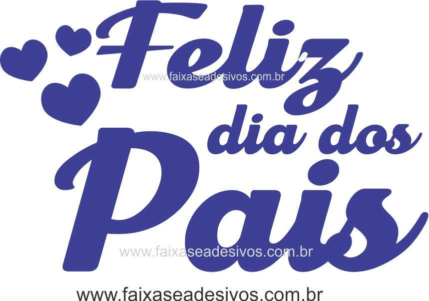 Adesivo Dia dos Pais P215 - Escolha as opções  - Fac Signs